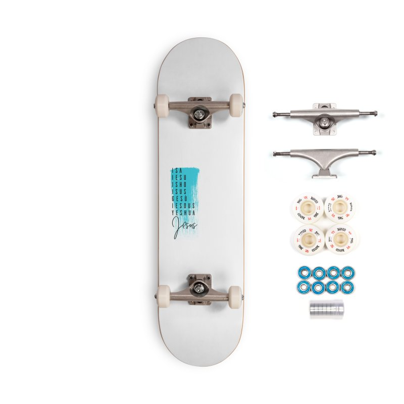 Jesus Accessories Complete - Premium Skateboard by XXXIII Apparel