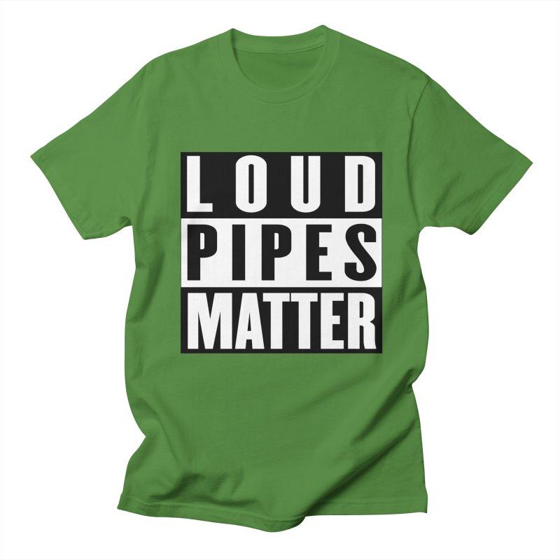 Loud Pipes Matter Women's Regular Unisex T-Shirt by XXXIII Apparel