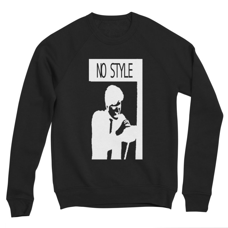 Style A'int Men's Sponge Fleece Sweatshirt by xydxydxydxydxydxyd