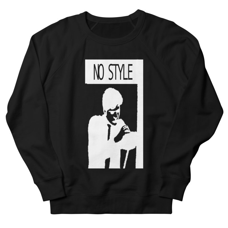 Style A'int Men's French Terry Sweatshirt by xydxydxydxydxydxyd