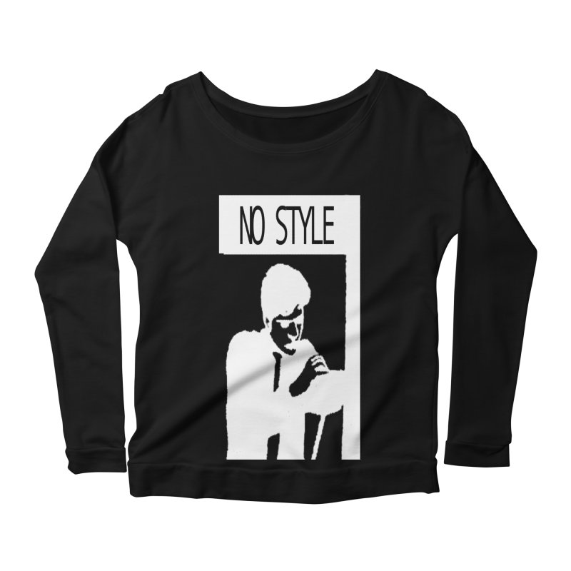 Style A'int Women's Scoop Neck Longsleeve T-Shirt by xydxydxydxydxydxyd