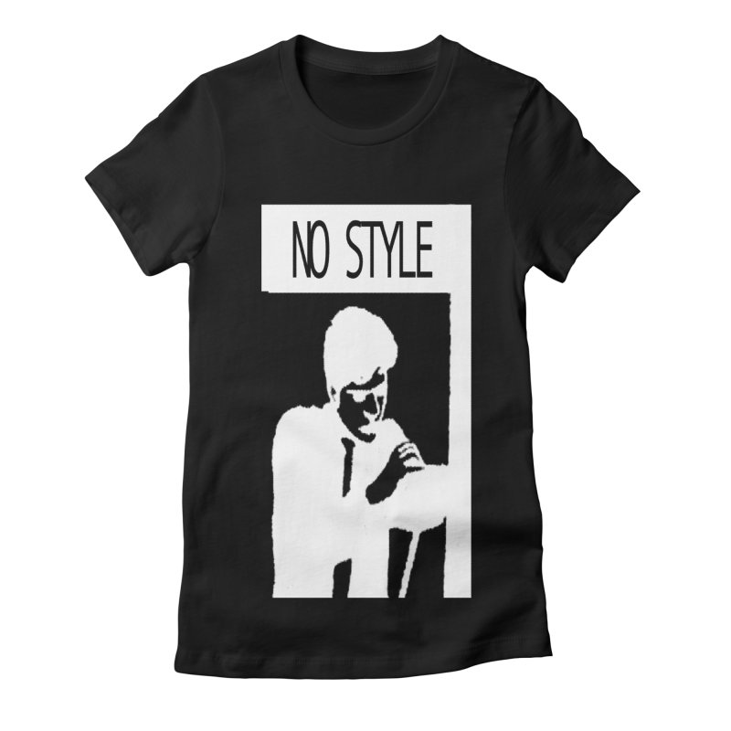 Style A'int Women's Fitted T-Shirt by xydxydxydxydxydxyd