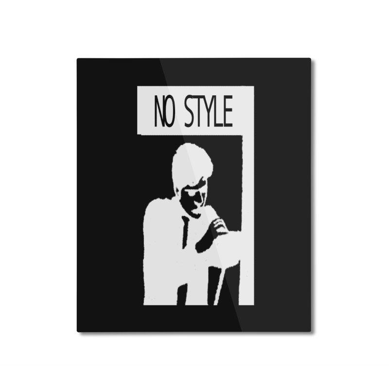 Style A'int Home Mounted Aluminum Print by xydxydxydxydxydxyd