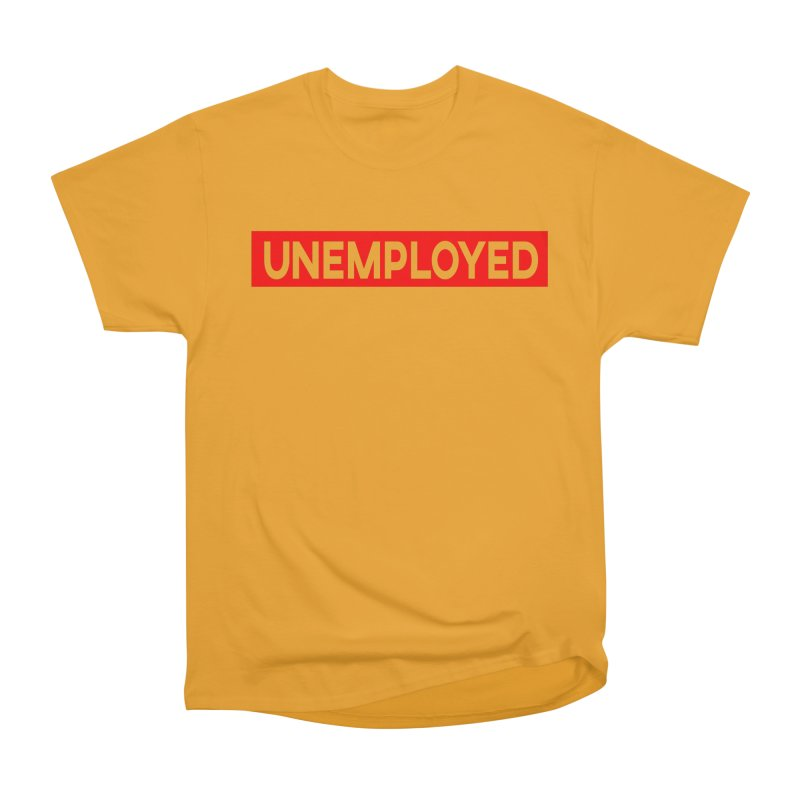 Unemployed Men's Heavyweight T-Shirt by XY The Brand