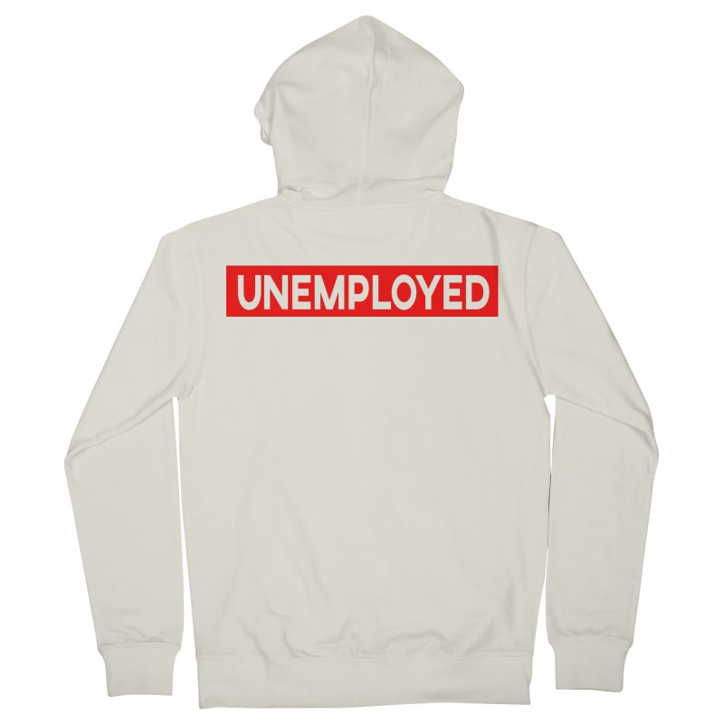 Unemployed Women's French Terry Zip-Up Hoody by XY The Brand