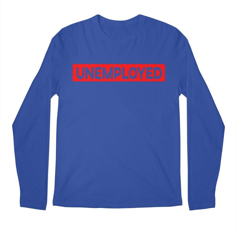 Unemployed Men's Regular Longsleeve T-Shirt by XY The Brand