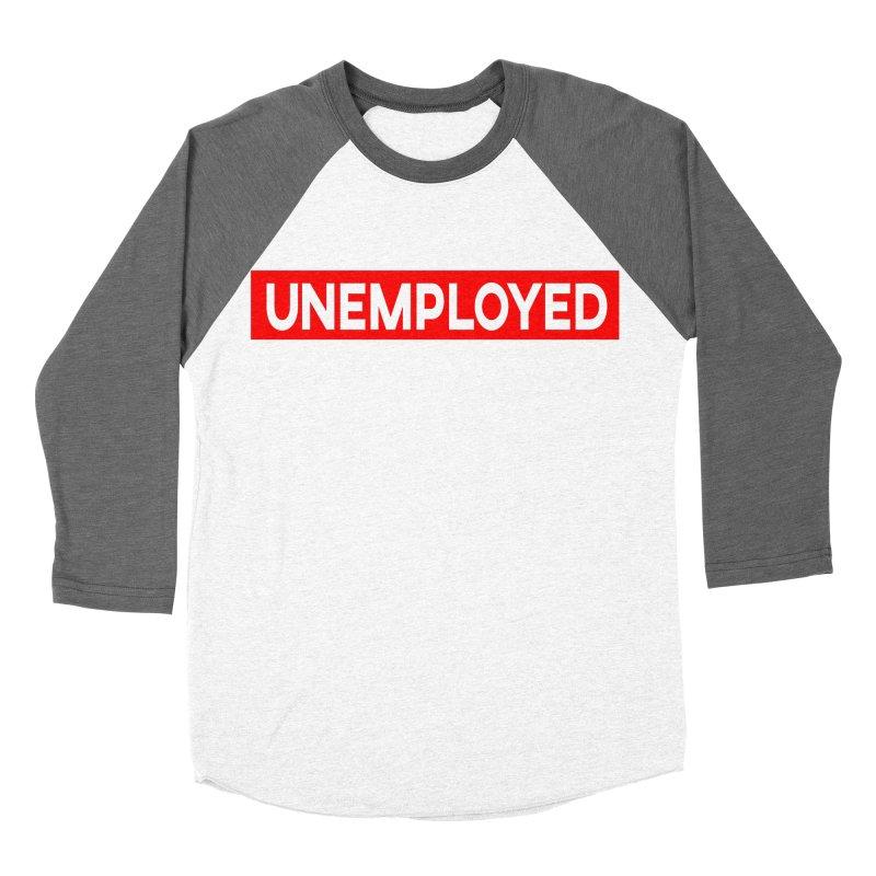 Unemployed Men's Baseball Triblend Longsleeve T-Shirt by XY The Brand
