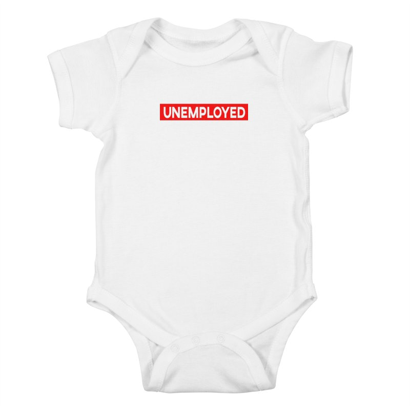 Unemployed Kids Baby Bodysuit by XY The Brand