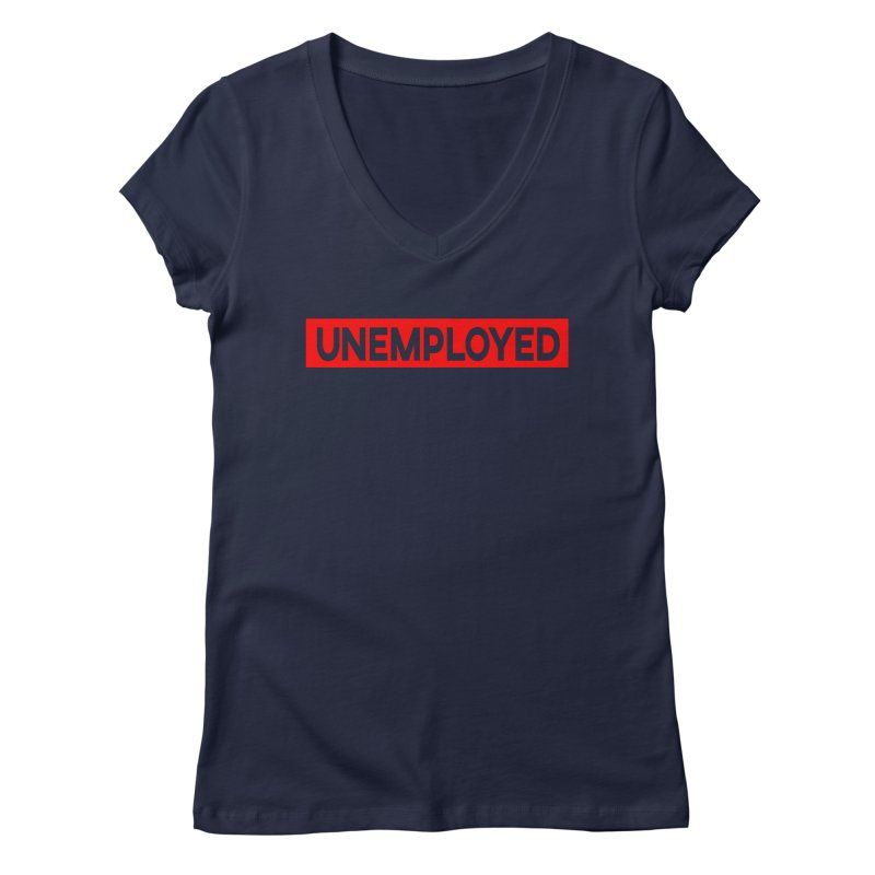 Unemployed Women's Regular V-Neck by XY The Brand