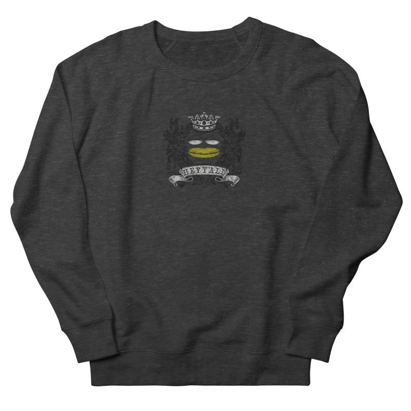 HEY Y'ALL Women's Sweatshirt by YaaH