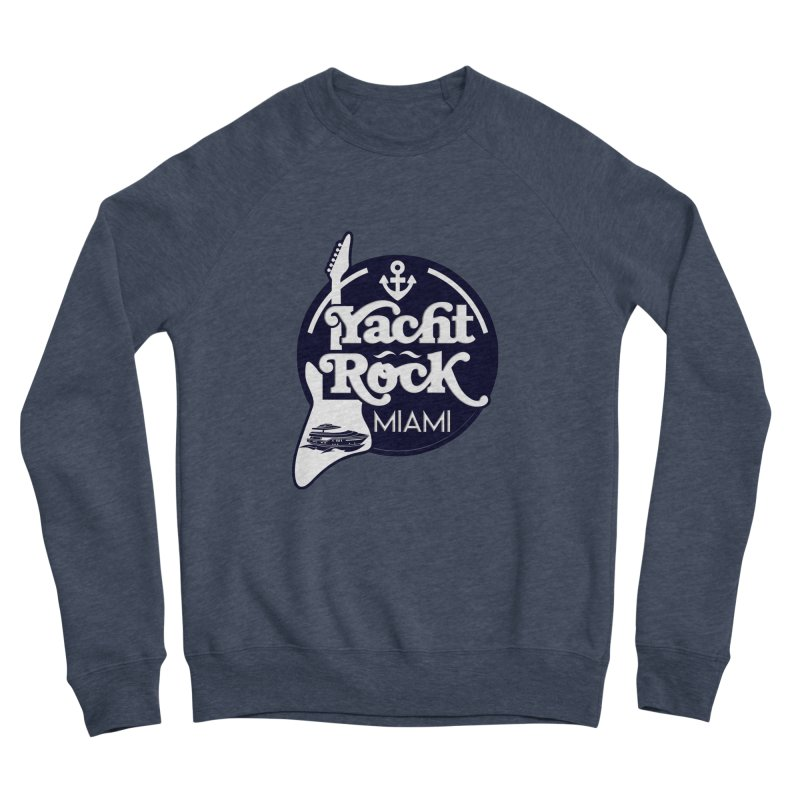 Yacht Rock Miami Men's Sponge Fleece Sweatshirt by yachtrockmiami's Artist Shop