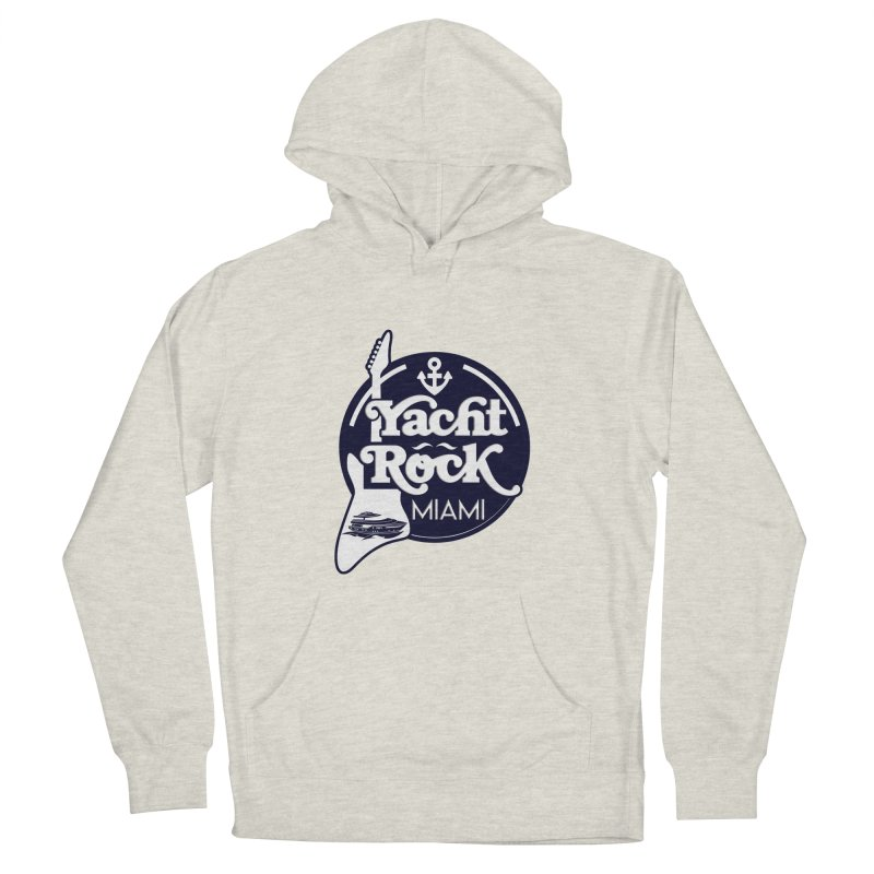 Yacht Rock Miami Women's French Terry Pullover Hoody by yachtrockmiami's Artist Shop