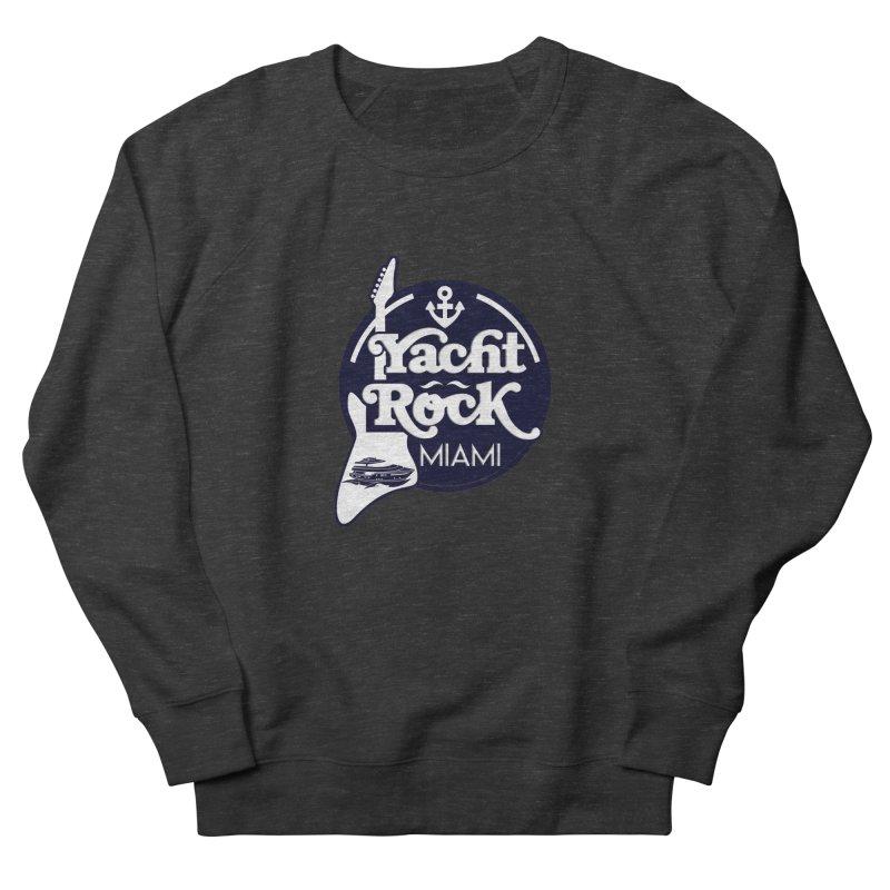 Yacht Rock Miami Men's French Terry Sweatshirt by yachtrockmiami's Artist Shop