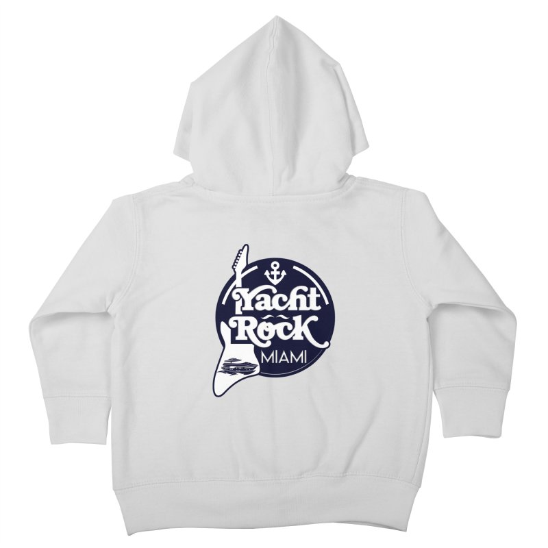 Yacht Rock Miami Kids Toddler Zip-Up Hoody by yachtrockmiami's Artist Shop
