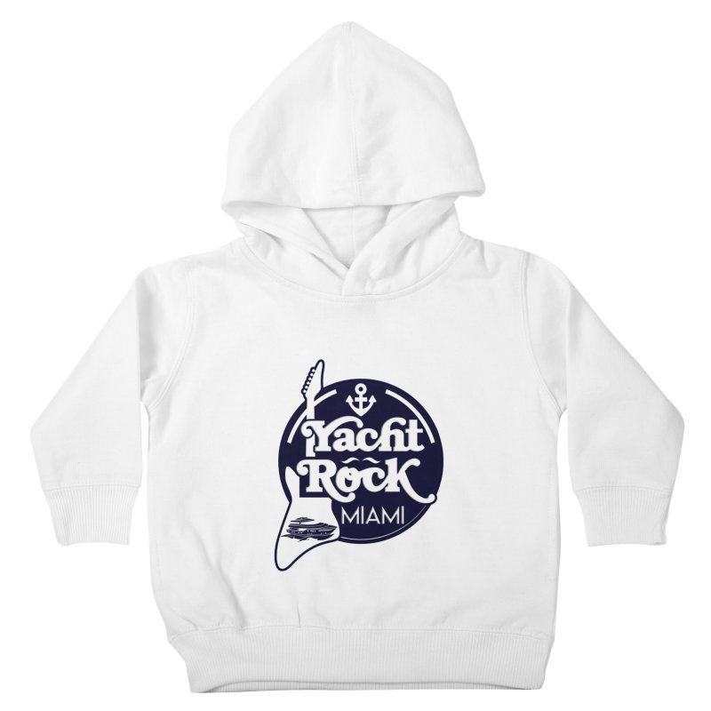 Yacht Rock Miami Kids Toddler Pullover Hoody by yachtrockmiami's Artist Shop