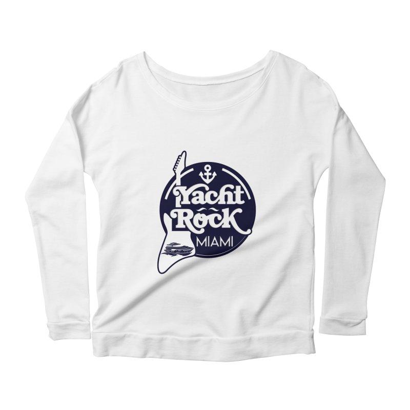 Yacht Rock Miami Women's Scoop Neck Longsleeve T-Shirt by yachtrockmiami's Artist Shop