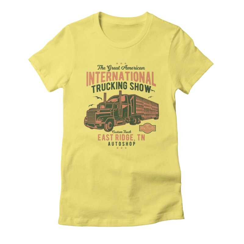 Big Truck 1 Women's Fitted T-Shirt by Southern Creative