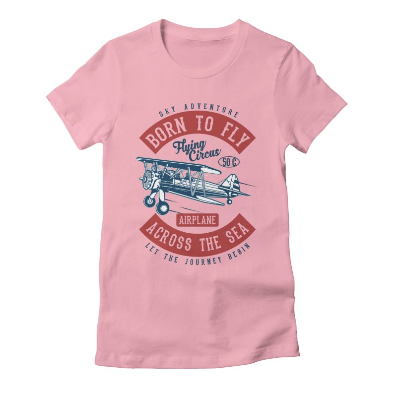 born to fly Women's Fitted T-Shirt by Southern Creative