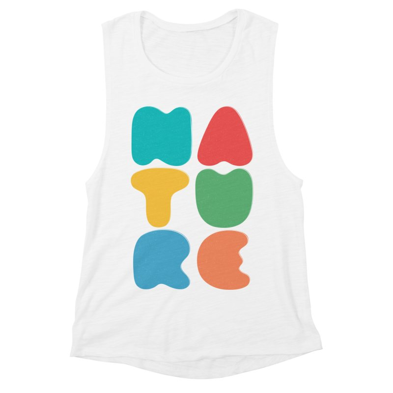 Bold nature Women's Muscle Tank by YANMOS