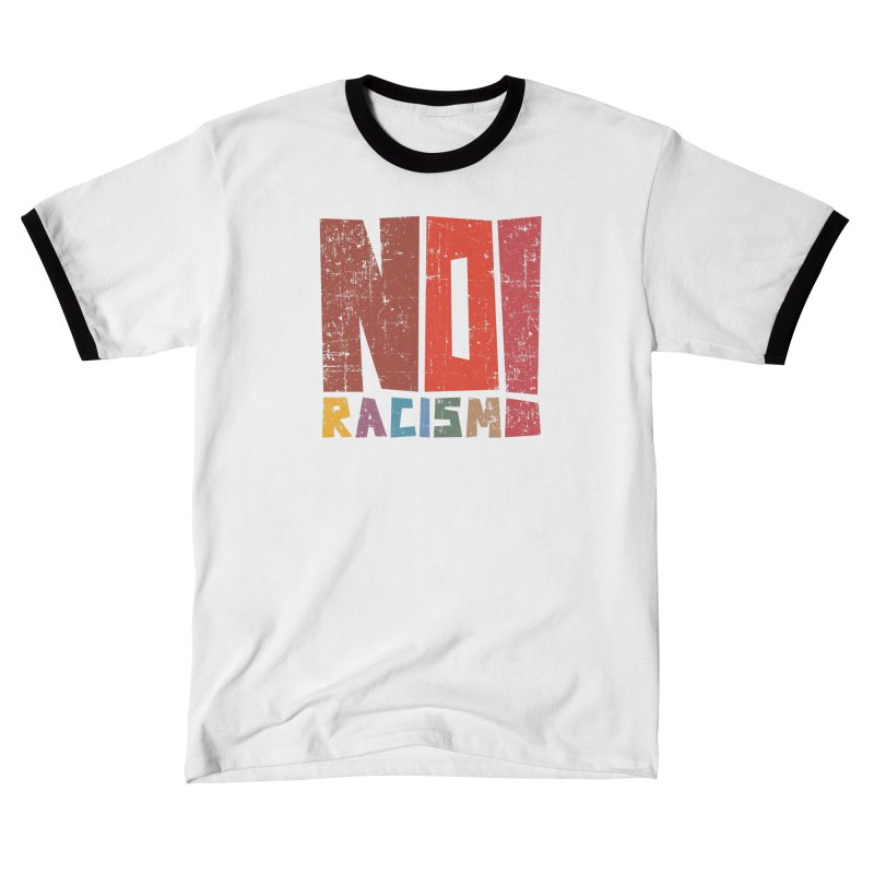 No racism! Men's T-Shirt by YANMOS