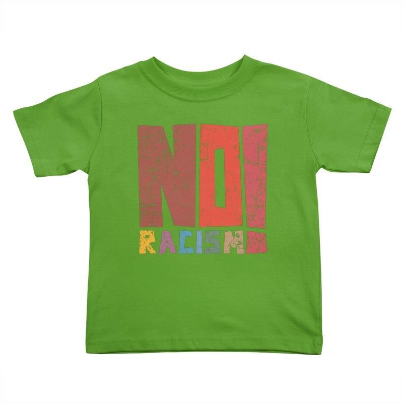 No racism! Kids Toddler T-Shirt by YANMOS