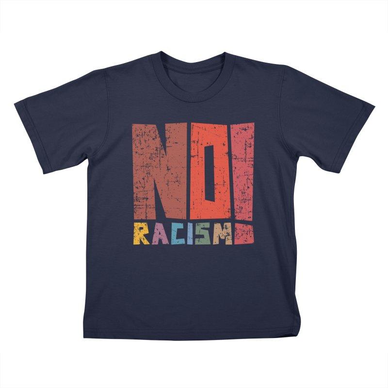 No racism! Kids T-Shirt by YANMOS