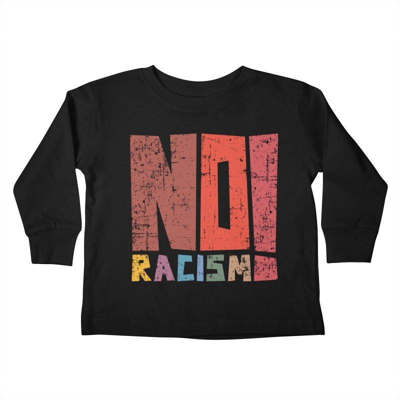 No racism! Kids Toddler Longsleeve T-Shirt by YANMOS
