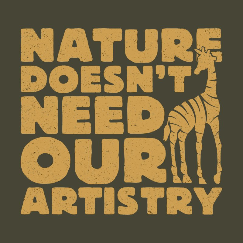 Nature doesn't need our artistry Women's Longsleeve T-Shirt by YANMOS