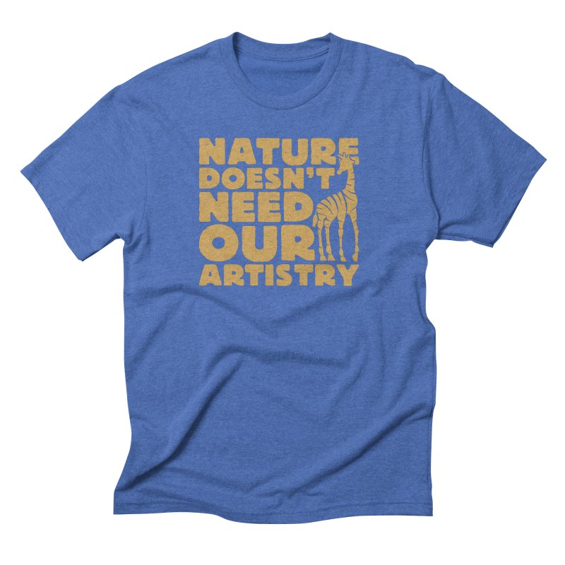 Nature doesn't need our artistry Men's T-Shirt by YANMOS