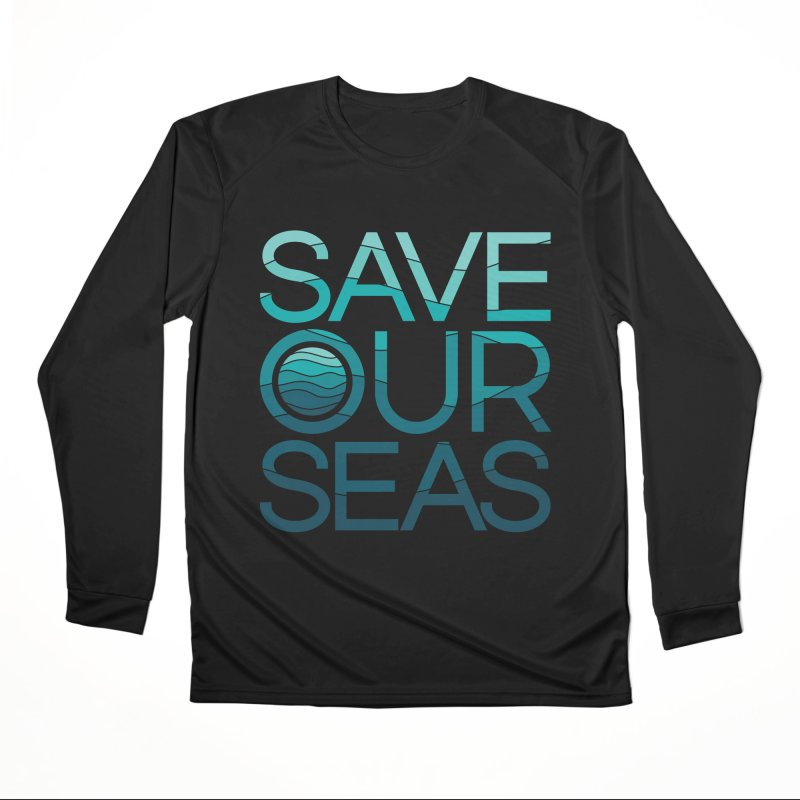 Save Our Seas Women's Longsleeve T-Shirt by YANMOS