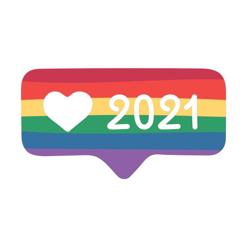 Proud Love 2021 Women's T-Shirt by YANMOS
