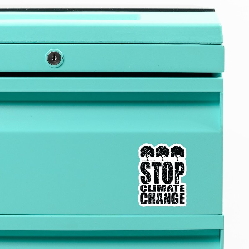 Stop Climate Change Accessories Magnet by YANMOS