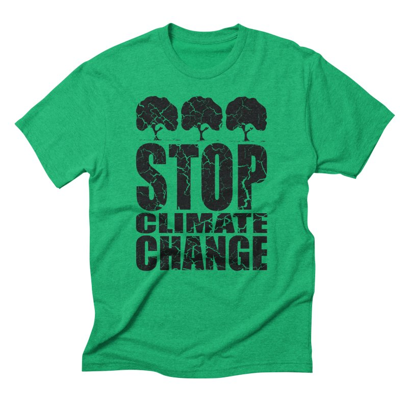 Stop Climate Change in Men's Triblend T-Shirt Tri-Kelly by YANMOS
