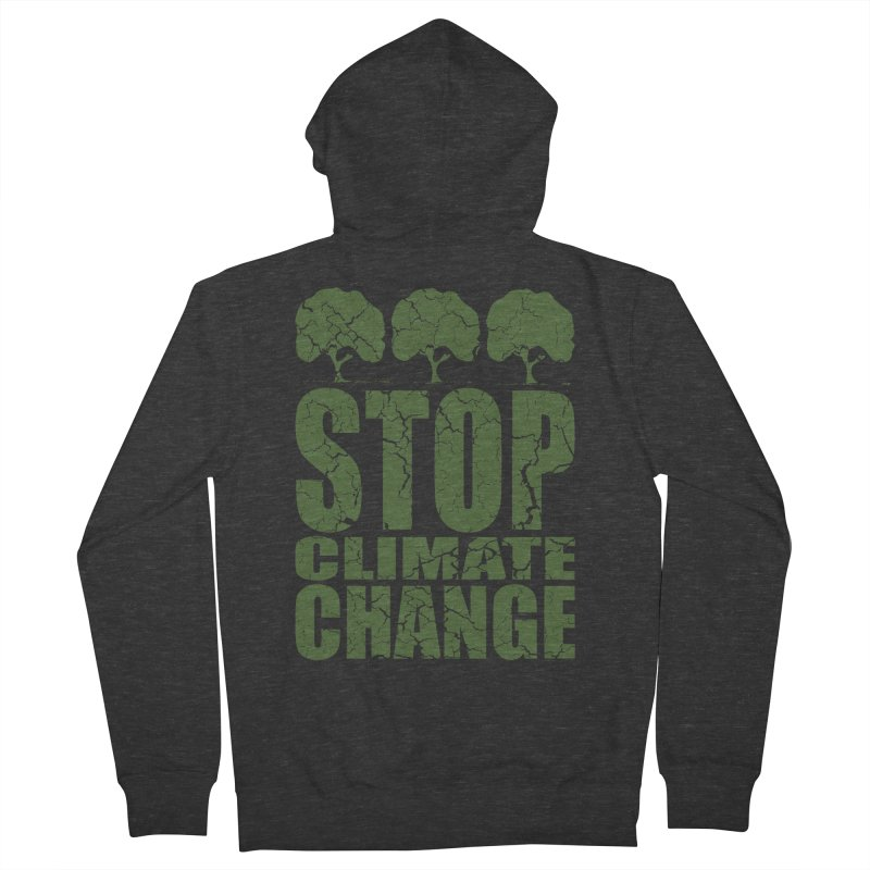 Stop Climate Change Women's Zip-Up Hoody by YANMOS
