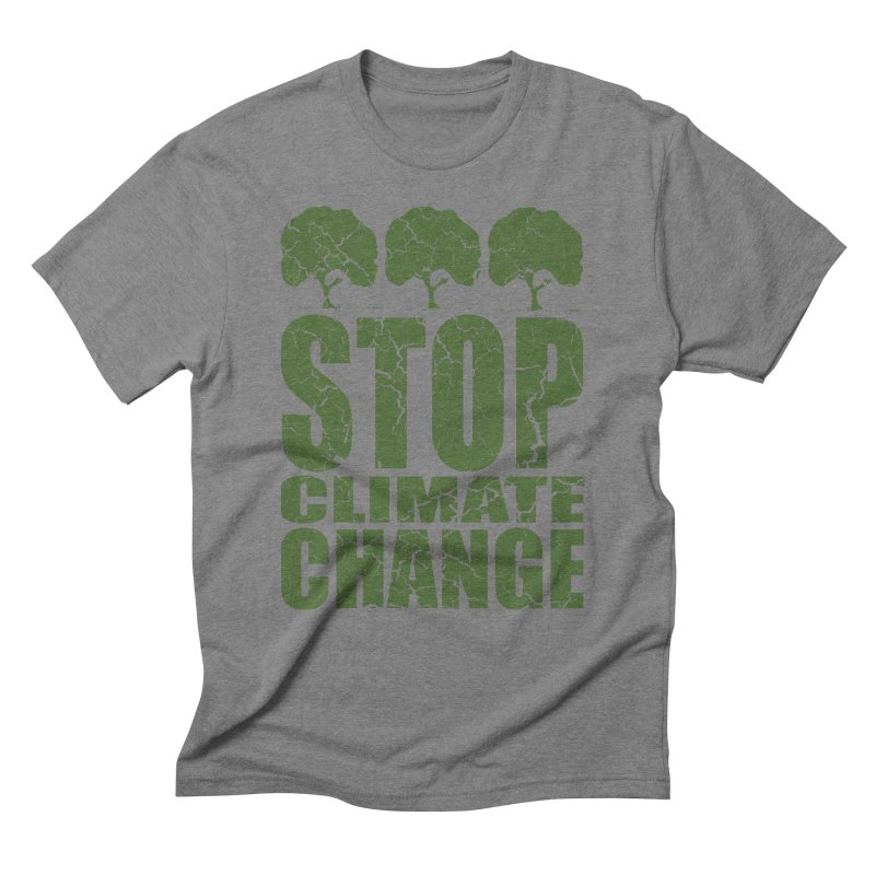 Stop Climate Change Men's Triblend T-Shirt by YANMOS