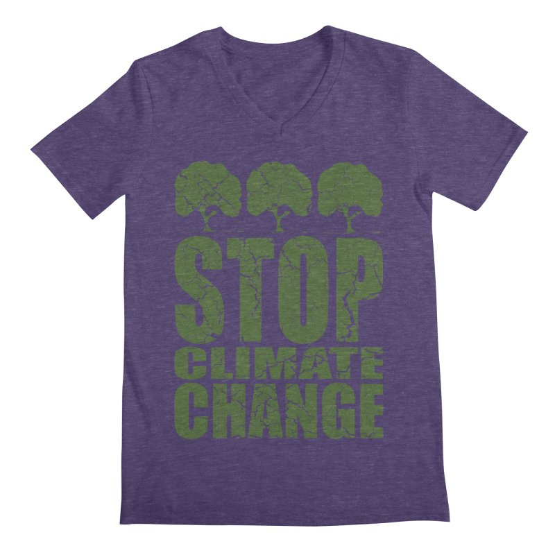 Stop Climate Change Men's V-Neck by YANMOS