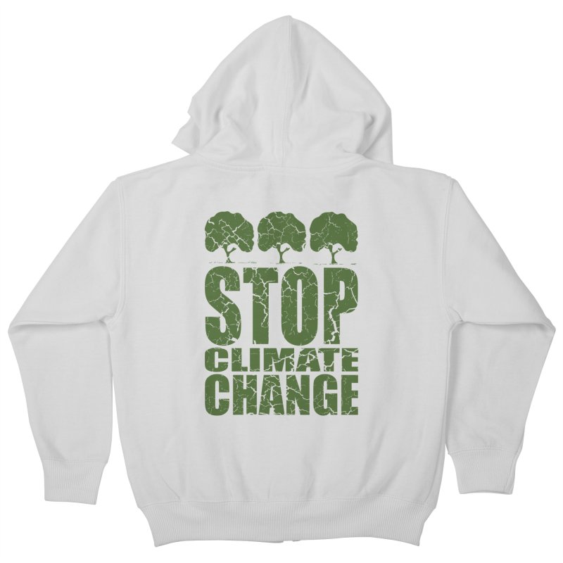 Stop Climate Change Kids Zip-Up Hoody by YANMOS