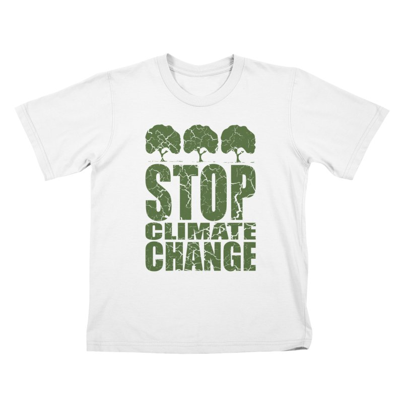 Stop Climate Change Kids T-Shirt by YANMOS
