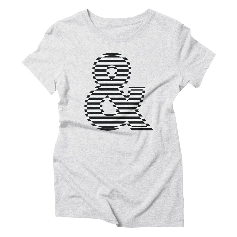 The Ampersand Women's Triblend T-Shirt by YANMOS