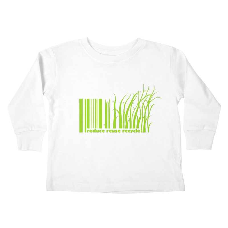 Reduce Reuse Recycle Kids Toddler Longsleeve T-Shirt by YANMOS
