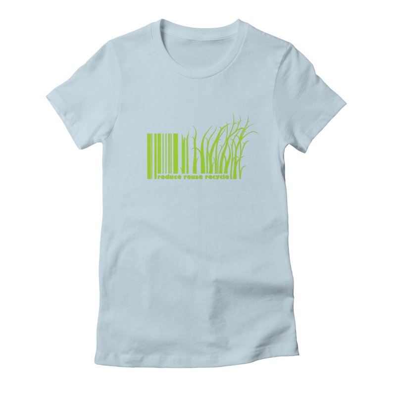 Reduce Reuse Recycle Women's Fitted T-Shirt by YANMOS