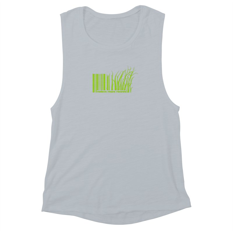 Reduce Reuse Recycle Women's Muscle Tank by YANMOS