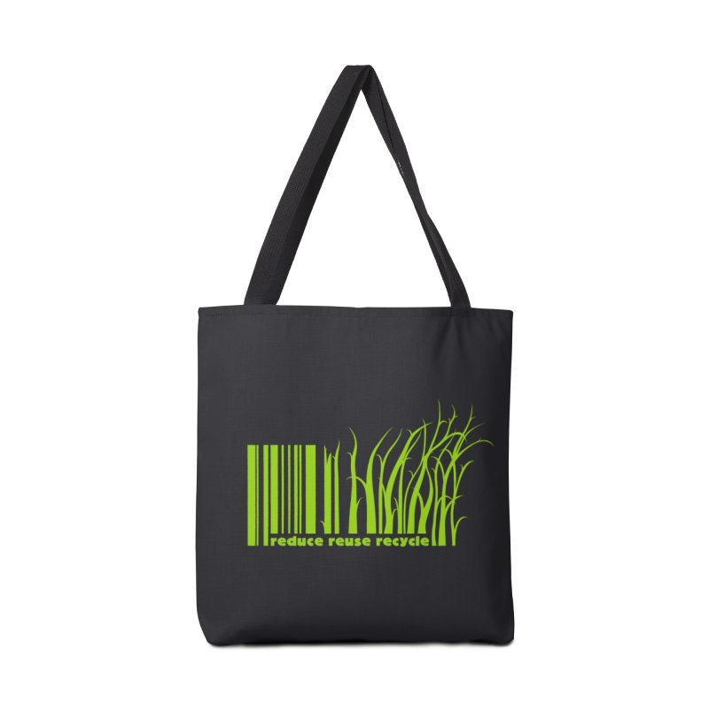 Reduce Reuse Recycle Accessories Bag by YANMOS