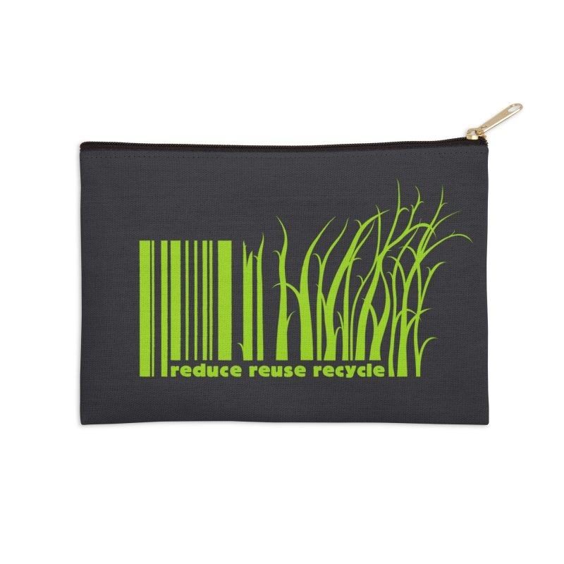 Reduce Reuse Recycle Accessories Zip Pouch by YANMOS