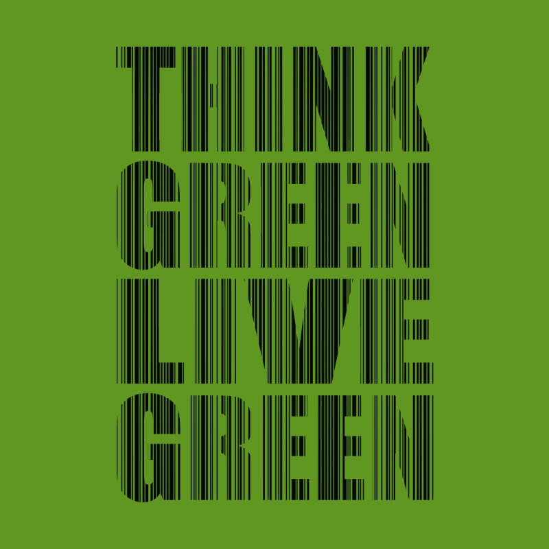 THINK GREEN LIVE GREEN Home Tapestry by YANMOS