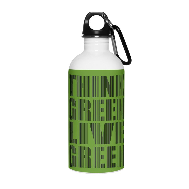 THINK GREEN LIVE GREEN Accessories Water Bottle by YANMOS
