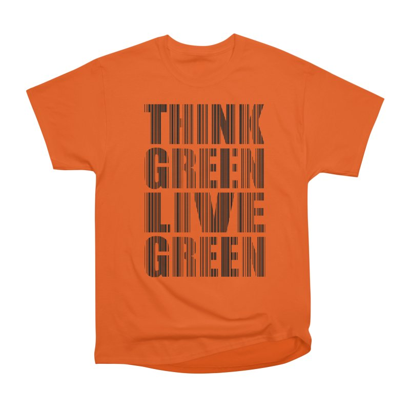 THINK GREEN LIVE GREEN Men's Heavyweight T-Shirt by YANMOS