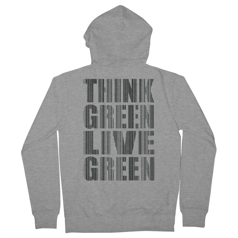 THINK GREEN LIVE GREEN Men's Zip-Up Hoody by YANMOS