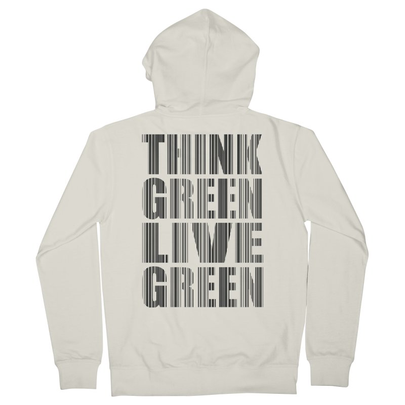 THINK GREEN LIVE GREEN Men's French Terry Zip-Up Hoody by YANMOS
