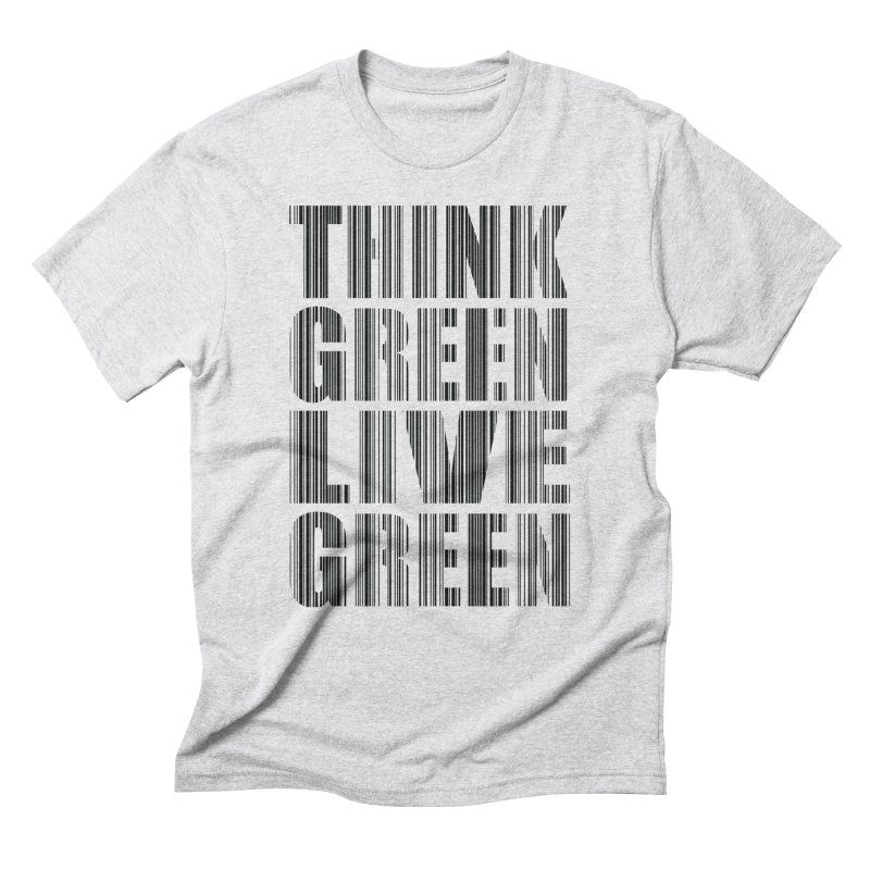 THINK GREEN LIVE GREEN Men's Triblend T-Shirt by YANMOS